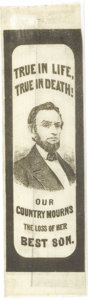 """Political:Ribbons & Badges, Abraham Lincoln Silk Mourning Ribbon. A thick border encloses President Lincoln's portrait centered between """"TRUE IN LIFE, T..."""