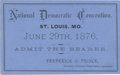 Political:Small Paper (pre-1896), Exceptional 1876 St. Louis Democratic National Convention Ticket.Heavy blue card stock printed in black ink on both sides, ...