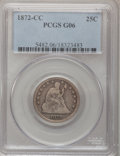 Seated Quarters, 1872-CC 25C Good 6 PCGS....