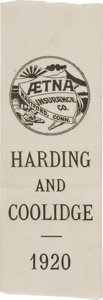 """Political:Ribbons & Badges, Harding & Coolidge: Unusual Aetna Insurance Co. 1920 Ribbon. Most unusual silk ribbon measuring 2"""" x 6"""" with the Aetna of Ha..."""