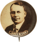 """Political:Pinback Buttons (1896-present), James M. Cox: Outstanding 1"""" Pinback. Elegant simplicity graces this rare button dominated by a deep sepia portrait of 1920'..."""