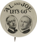 "Political:Pinback Buttons (1896-present), Al Smith: The ""Notorious"" Al & Joe Let's Go Jugate ButtonVariety. One of the great jugate button designs of that era, this..."