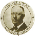 """Political:Pinback Buttons (1896-present), Al Smith: Sensational Large Size Al Smith for President Button. Most unusual and rare 2¼"""" variety in great shape. Very drama..."""