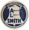 """Political:Pinback Buttons (1896-present), Al Smith: Very Rare """"American Liberty Smith"""" 7/8"""" Button Variety. Featuring the Liberty Bell and a great slogan, this would ..."""