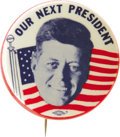 """Political:Pinback Buttons (1896-present), Very Scarce Kennedy 1 3/4"""" Pinback. """"Our Next President"""" floats above a smiling full-face JFK portrait placed over an Americ..."""