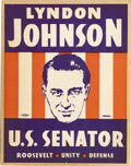 Political:Posters & Broadsides (1896-present), Lyndon Johnson for U.S. Senator 1941 Cardboard Sign. Johnson first ran for national office in 1937, winning a Congressional ...
