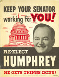 """Political:Posters & Broadsides (1896-present), Rare, Early Hubert Humphrey U.S. Senate Campaign Poster. Red and black inks are used here on thick card stock for this 10.5""""..."""