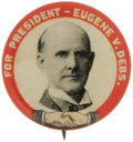 """Political:Pinback Buttons (1896-present), Eugene V. Debs for President. 7/8"""" button for the Socialist candidate. Excellent...."""