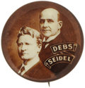 """Political:Pinback Buttons (1896-present), Debs & Seidel: 1912 7/8"""" Socialist Jugate in choice condition...."""