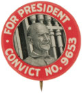 "Political:Pinback Buttons (1896-present), Eugene V. Debs ""Convict"" Button, a Different Variety. Attired inhis prison uniform, this 1920 classic shows Convict 9653 in..."