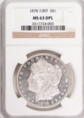 Morgan Dollars: , 1878 7/8TF $1 Strong MS63 Deep Mirror Prooflike NGC. NGC Census:(45/26). PCGS Population (42/30). Numismedia Wsl. Price f...