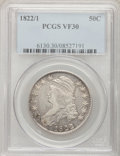 Bust Half Dollars: , 1822/1 50C VF30 PCGS. PCGS Population (10/78). NGC Census: (2/40).Numismedia Wsl. Price for problem free NGC/PCGS coin in...