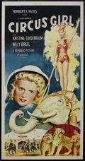 "Movie Posters:Adventure, Circus Girl (Republic, 1956). Three Sheet (41"" X 81""). CircusAdventure. Starring Kristina Söderbaum, Willy Birgel and Adria..."