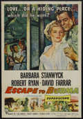 "Movie Posters:Adventure, Escape to Burma (RKO, 1955). One Sheet (27"" X 41""). Adventure.Starring Barbara Stanwyck, Robert Ryan and David Farrar. Dire..."
