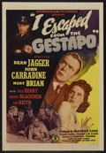 """Movie Posters:Drama, I Escaped from the Gestapo (Monogram, 1943). One Sheet (27"""" X 41""""). War. Starring Dean Jagger, John Carradine, Mary Brian, B..."""