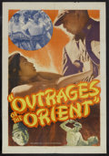 """Movie Posters:Drama, Outrages of the Orient (Lloyd Friedgen, 1948). One Sheet (27"""" X 41""""). Drama. Starring Linda Estrella, Alma Rosa Aguirre, Ted..."""