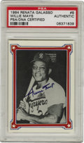 Autographs:Sports Cards, 1984 Renata Galasso Signed Willie Mays #8, PSA Authentic. The SayHey Kid has deposited a wholly respectable example of his...