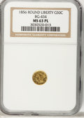 California Fractional Gold: , 1856 50C Liberty Round 50 Cents, BG-434, Low R.4, MS63 ProoflikeNGC. NGC Census: (1/0). (#710470)...