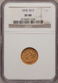 Liberty Quarter Eagles: , 1878 $2 1/2 XF40 NGC. NGC Census: (1/1835). PCGS Population(6/1355). Mintage: 286,260. Numismedia Wsl. Price for problem f...