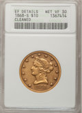 Liberty Eagles, 1868-S $10 --Cleaned--ANACS. XF Details, Net VF30. NGC Census:(1/84). PCGS Population (0/39). Mintage: 13,500. Numismedia ...