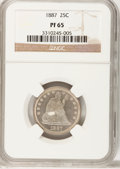 Proof Seated Quarters, 1887 25C PR65 NGC....