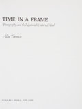 Books:Art & Architecture, Alan Thomas. Time in a Frame: Photography and the Nineteenth-Century Mind. New York: Schocken Books, [1977]....