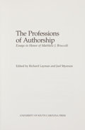 Books:Books about Books, Richard Layman and Joel Myerson [editors]. The Professions ofAuthorship: Essays in Honor of Matthew J. Bruccoli. [C...