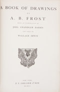 Books:Children's Books, A. B. Frost. A Book of Drawings by A. B. Frost. With anIntroduction by Joel Chandler Harris. New York: P. F. Collie...