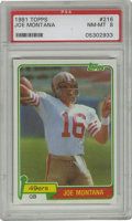 Football Cards:Singles (1970-Now), 1981 Topps Joe Montana #216 PSA NM-MT 8. One of the finest on-fieldgenerals is the subject of this superb NM-MT card from ...