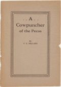 Books:Americana & American History, F. S. Millard. A Cowpuncher of the Pecos. [Bandera, Texas:J. Marvin Hunter, 1929]. First edition. Octavo. 47 pa...