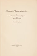 Books:Americana & American History, A. A. Gray, Francis P. Farquhar and William S. Lewis. Camels inWestern America. With a Bibliography. San Franci...