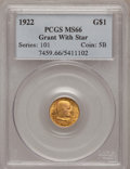 Commemorative Gold: , 1922 G$1 Grant With Star MS66 PCGS. PCGS Population (577/225). NGCCensus: (297/97). Mintage: 5,016. Numismedia Wsl. Price ...