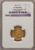 Three Dollar Gold Pieces: , 1860-S $3 --Mount Removed--NGC Details. VG. NGC Census: (3/131).PCGS Population (5/116). Mintage: 7,000. Numismedia Wsl. Pr...