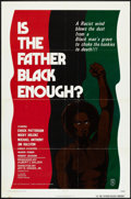"Movie Posters:Blaxploitation, Is the Father Black Enough? (Howco, 1975). One Sheet (27"" X 41"").Blaxploitation.. ..."