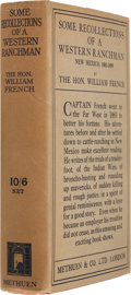 Books, William French. Some Recollections of a Western Ranchman,New Mexico, 1883-1899. London: Methuen, 1927. First ed...