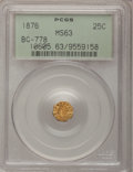 California Fractional Gold, 1876 25C Liberty Octagonal 25 Cents, BG-778, Low R.7, MS63 PCGS....