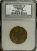Colonials: , 1788 1C Massachusetts Cent, Period--Improperly Cleaned--NCS.VFDetails. NCS PCGS Population (27/271). (#31...