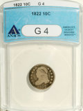 Bust Dimes: , 1822 10C G4 ANACS. NGC Census: (3/44). PCGS Population (0/33).Mintage: 100,000. Numismedia Wsl. Price: $500. (#4497)...