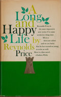Books:Signed Editions, Reynolds Price. SIGNED. A Long and Happy Life. New York: Atheneum, 1962. First edition. Signed by the author on ...
