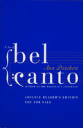 Books:Signed Editions, Ann Patchett. SIGNED. Bel Canto. [New York]: HarperCollins Publishers, [2001]. Advance reader's edition. Signed an...