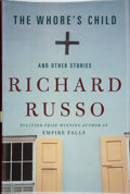 Books:Signed Editions, Richard Russo. SIGNED. The Whore's Child. And Other Stories. New York: Alfred A. Knopf, 2002. First edition. S...