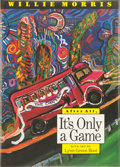 Books:Signed Editions, Willie Morris. SIGNED. After All, It's Only a Game. With art by Lynn Green Root. Jackson and London: University Pres...
