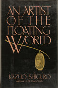 Books:Signed Editions, Kazuo Ishiguro. INSCRIBED. An Artist of the Floating World. New York: G. P. Putnam's Sons, [1986]. First edition, fi...