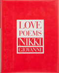 Books:Signed Editions, Nikki Giovanni. INSCRIBED. Love Poems. New York: William Morrow and Company, Inc., [1997]. First edition. Inscribe...