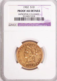 1902 $10 --Improperly Cleaned--NGC Details. Proof AU