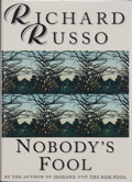 Books:Signed Editions, Richard Russo. SIGNED. Nobody's Fool. New York: Random House, [1993]. First edition, first printing. Signed by the...