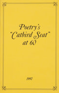 """Books:Signed Editions, Poetry's """"Catbird Seat"""" at 60. SIGNED. A Celebration of the 60th Anniversary of the Consultants in Poetry ..."""