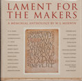 Books:Signed Editions, W. S. Merwin. SIGNED. Lament for the Makers. A Memorial Anthology. Washington, D. C.: Counterpoint, [1996]. Firs...