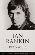 Books:Signed Editions, Ian Rankin. SIGNED. Dead Souls. An Inspector Rebus Novel. [1999]. Uncorrected book proof. Signed and illustrat...