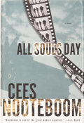 Books:Signed Editions, Cees Nooteboom. SIGNED. All Souls Day. Translated from the Dutch by Susan Massotty. New York San Diego London: Harco...